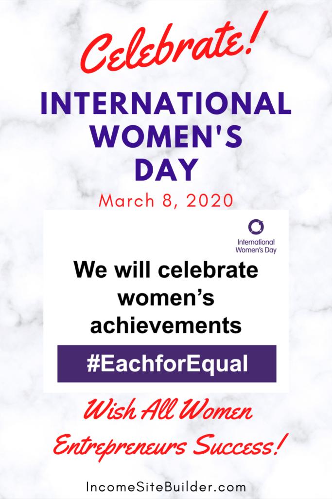 International Women's Day - Entrepreneur Success! 1